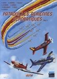 Frédéric Allali et Eric Stoffel - Patrouilles aériennes acrobatiques Tome 3 : .