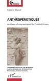 Frédéric Allamel - Anthropérotiques - Archives ethnographiques de l'institut Kinsey.