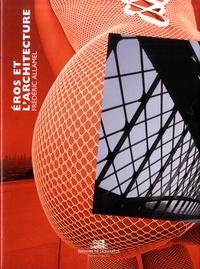 Eros et l'architecture - Frédéric Allamel |