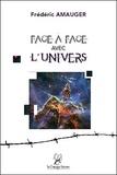 Frédéric Amauger - Face à face avec l'univers.