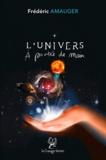 Frédéric Amauger - L'univers à portée de main.
