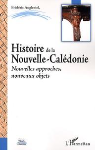 Histoire de la Nouvelle Calédonie - Nouvelles approches, nouveaux objets.pdf