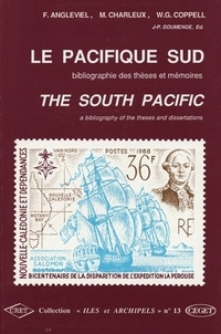 Frédéric Angleviel et Michel Charleux - Le Pacifique Sud. - Bibliographie de sthèses et mémoires.