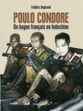 Frédéric Angleviel - Poulo Condore - Un bagne français en Indochine.