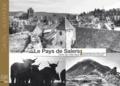 Frédéric Angot et Jean-Pierre Lacombe - Le Pays de Salers - Terre de mille lieux.