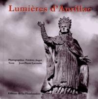 Frédéric Angot et Jean-Pierre Lacombe - Lumières d'Aurillac.