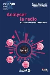 Frédéric Antoine - Analyser la radio - Méthodes et mises en pratique.