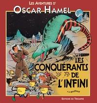 Frédéric-Antonin Breysse - Les Aventures d'Oscar Hamel et Isidore  : Les Conquérants de l'infini.
