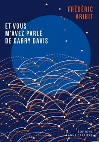 Forum de téléchargement de livres gratuits Et vous m'avez parlé de Garry Davis 9782380820386 (French Edition)