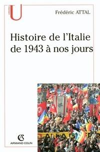 Frédéric Attal - Histoire de l'Italie depuis 1943 à nos jours.