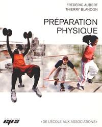 Frédéric Aubert et Thierry Blancon - Préparation physique.