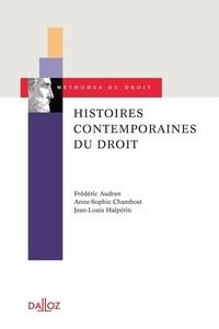 Frédéric Audren et Anne-Sophie Chambost - Histoires contemporaines du droit.