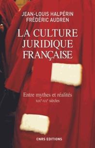 La culture juridique française - Entre mythes et réalités (XIXe-XXe siècles).pdf