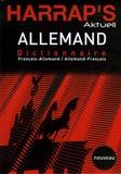 Frédéric Auvrai et Adelheid Buschner - Harrap's Aktuell Allemand - Dictionnaire français-allemand et allemand-français.