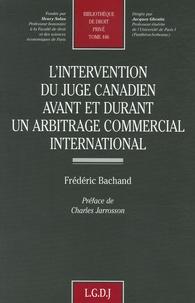 Goodtastepolice.fr L'intervention du juge canadien avant et durant un arbitrage commercial international Image