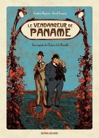 Frédéric Bagères et David François - Le vendangeur de Paname - Une enquête de l'Ecluse et la Bloseille.