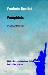 Frédéric Bastiat - Pamphlets.