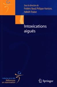 Frédéric Baud et Philippe Hantson - Intoxications aiguës.