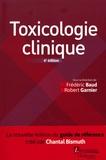 Frédéric Baud et Robert Garnier - Toxicologie clinique.