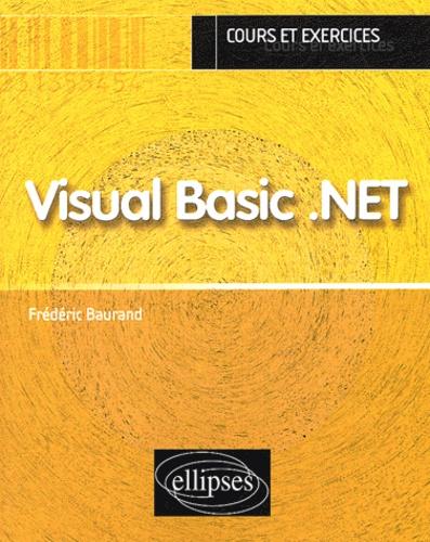 Frédéric Baurand - Visual Basic .Net.