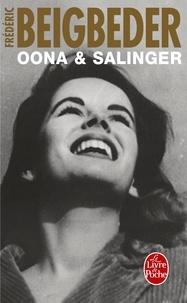 Frédéric Beigbeder - Oona & Salinger.