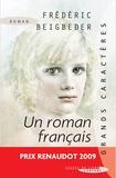 Frédéric Beigbeder - Un roman français.
