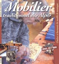 Frédéric Beniada - Le mobilier traditionnel des Alpes - Chaleur et harmonie du meuble de montagne.