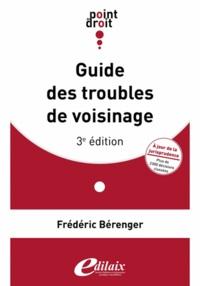 Frédéric Bérenger - Guide des troubles de voisinage.