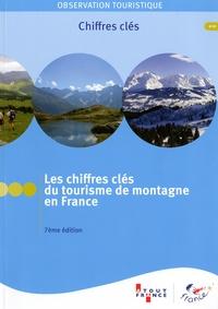 Frédéric Berlioz et Guy Faure - Les chiffres clés du tourisme de montagne en France.