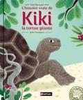 Frédéric Bernard et Julie Faulques - L'histoire vraie de Kiki la tortue géante.