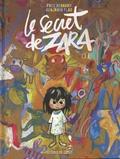 Frédéric Bernard et Benjamin Flao - Le secret de Zara.