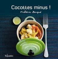 Frédéric Berqué - Cocottes minus !.