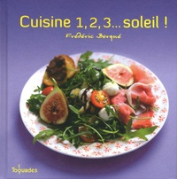 Frédéric Berqué - Cuisine 1, 2, 3... Soleil !.