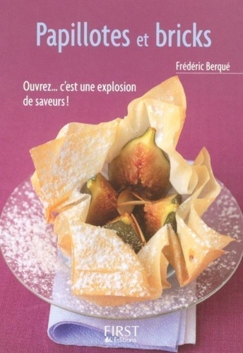 Frédéric Berqué - Papillotes et bricks.