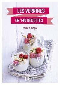 Frédéric Berqué - LE PETIT LIVRE  : Petit Livre de - Verrines en 140 recettes.
