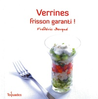 Frédéric Berqué - Verrines frisson garanti !.