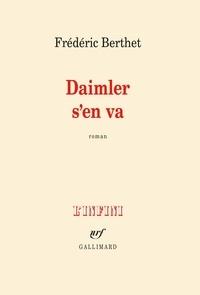 Frédéric Berthet - Daimler s'en va.