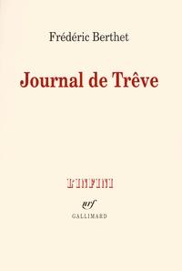 Frédéric Berthet - Journal de Trêve.