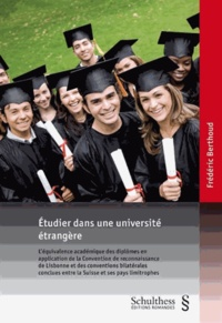 Frédéric Berthoud - Etudier dans une université étrangère.