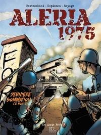 Frédéric Bertocchini - Aleria dernière sommation - Tome 2.