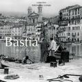 Frédéric Bertocchini - Bastia au fil du temps.