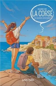 Frédéric Bertocchini et Olivier Petit - Guide de la Corse en bandes dessinées.
