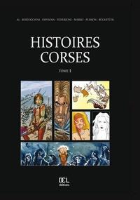 Frédéric Bertocchini et Eric Rückstühl - Histoires corses Tome 1 : .
