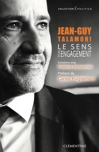 Frédéric Bertocchini - Jean-Guy Talamoni, le sens d'un engagement.