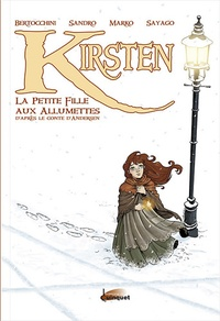Frédéric Bertocchini et  Sandro - Kirsten - La petite fille aux allumettes.