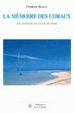 Frédéric Bessat - La mémoire des coraux - A la recherche des secrets du climat.