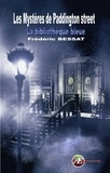 Frédéric Bessat - Les mystères de Paddington street - La bibliothèque bleue.