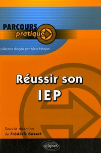 Frédéric Besset - Réussir son IEP.