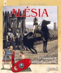 Alésia, 52 avant Jésus-Christ - Le triomphe de lorganisation romaine.pdf
