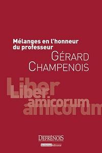 Mélanges en l'honneur du professeur Gérard Champenois - Frédéric Bicheron | Showmesound.org